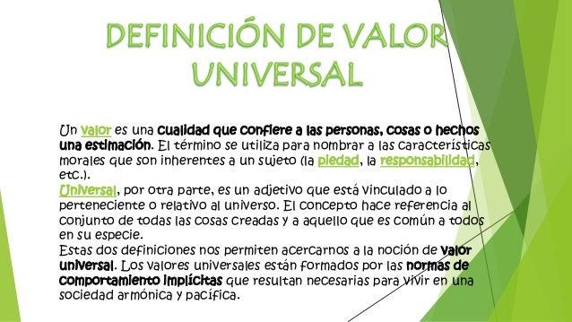 Los valores eticos universales for Universal definicion