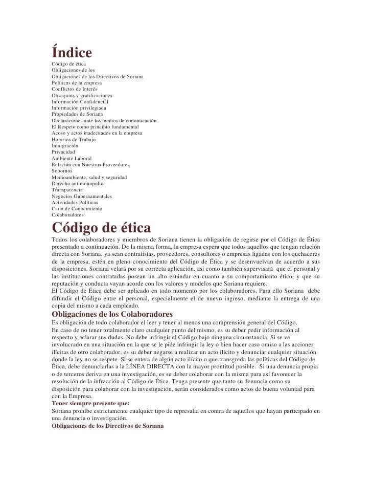 Índice Código de ética Obligaciones de los Obligaciones de los Directivos de Soriana Políticas de la empresa Conflictos de...
