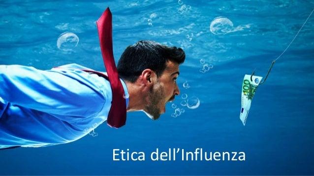 Etica dell'Influenza