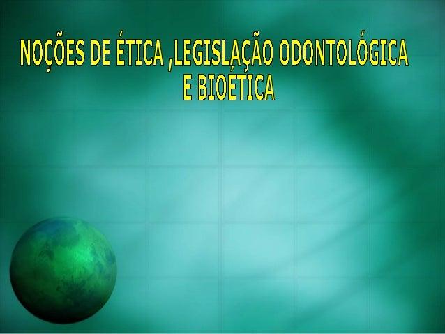 DEFINIÇÃO Segundo Dicionário Aurélio, Ética é o estudo dos juízos de apreciação referentes à conduta humana suscetível de ...