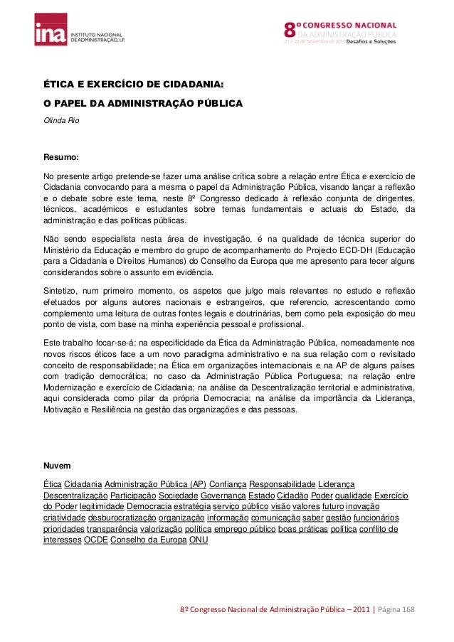8º Congresso Nacional de Administração Pública – 2011 | Página 168 ÉTICA E EXERCÍCIO DE CIDADANIA: O PAPEL DA ADMINISTRAÇÃ...