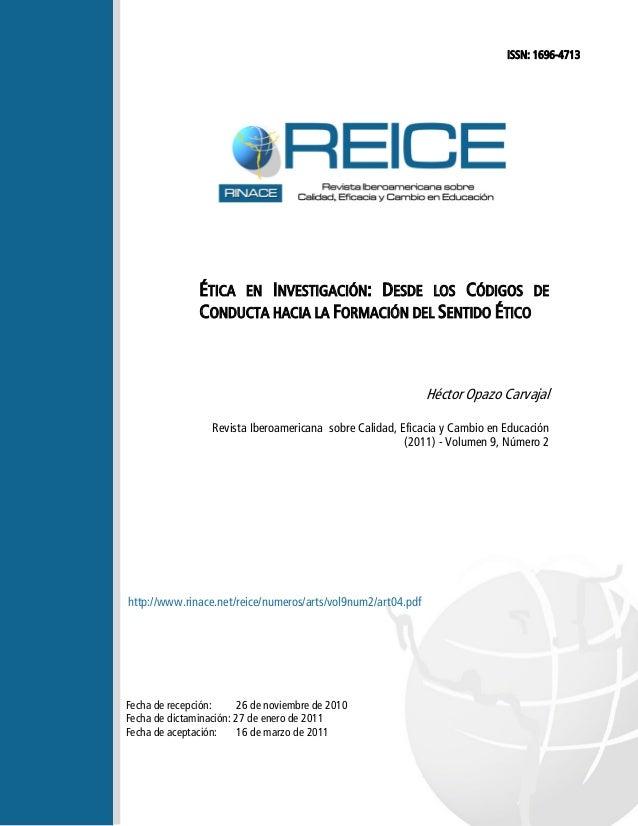 ISSN: 1696-4713                ÉTICA EN INVESTIGACIÓN: DESDE LOS CÓDIGOS DE                CONDUCTA HACIA LA FORMACIÓN DEL...