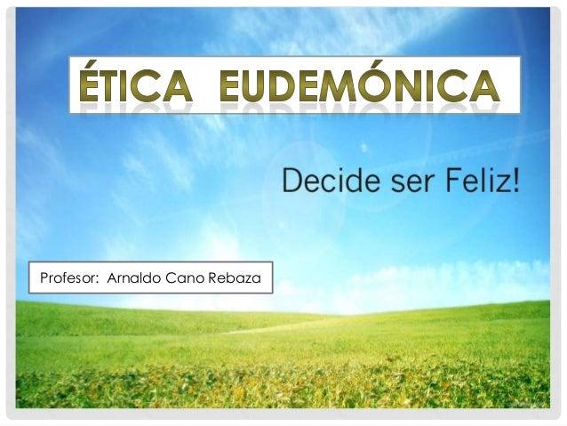 Profesor: Arnaldo Cano Rebaza