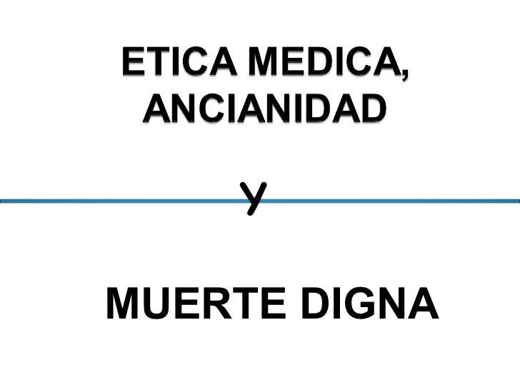 MUERTE DIGNA Y