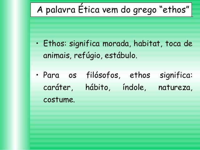 Ética Moral e Valores. Slide 2