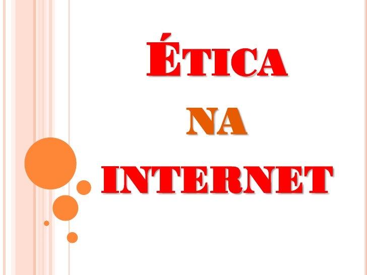 ÉTICA   NAINTERNET