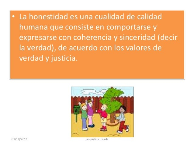 Frases Infantiles Sobre El Valor De La Justicia En El Mundo: Honestidad Para Niños