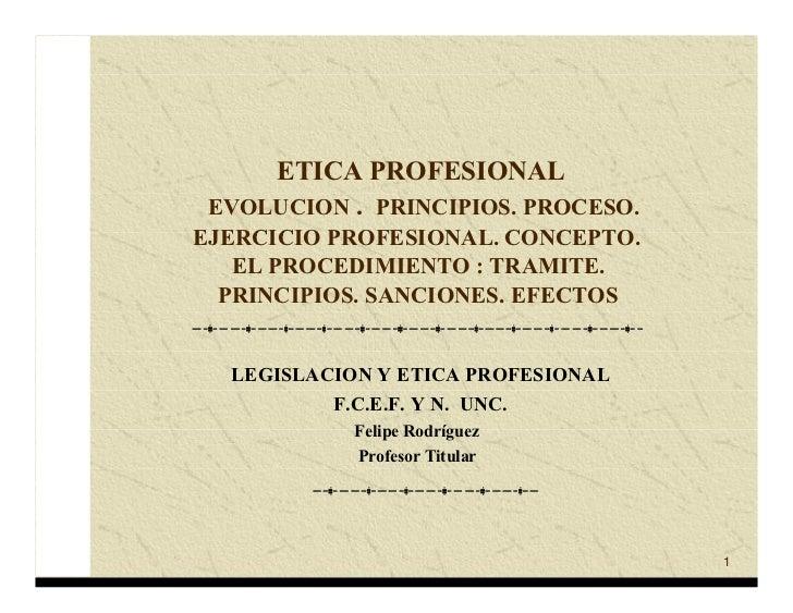 Etica profesional, 1