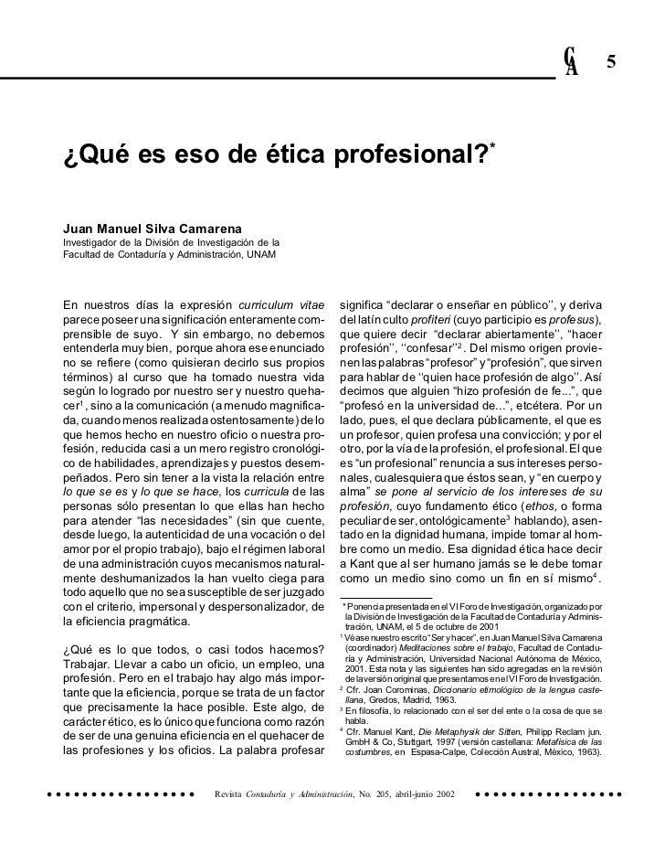 ¿Qué es eso de ética profesional?                                                                                         ...