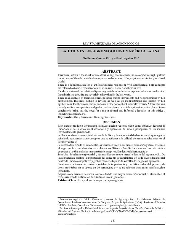 REVISTA MEXICANA DE AGRONEGOCIOS  LA ÉTICA EN LOS AGRONEGOCIOS EN AMÉRICA LATINA. Guillermo Guerra E*. y Alfredo Aguilar V...