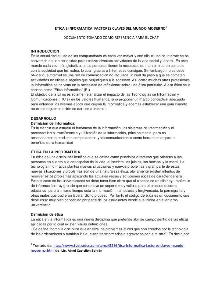 ETICA E INFORMATICA: FACTORES CLAVES DEL MUNDO MODERNO1                    DOCUMENTO TOMADO COMO REFERENCIA PARA EL CHATIN...