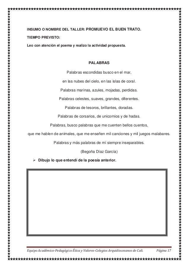 INSUMO O NOMBRE DEL TALLER: PROMUEVO EL BUEN TRATO. TIEMPO PREVISTO: Leo con atención el poema y realizo la actividad prop...