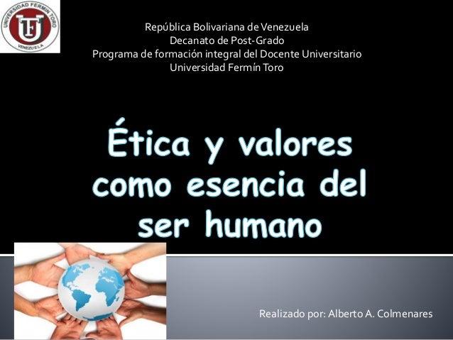 República Bolivariana deVenezuela Decanato de Post-Grado Programa de formación integral del Docente Universitario Universi...
