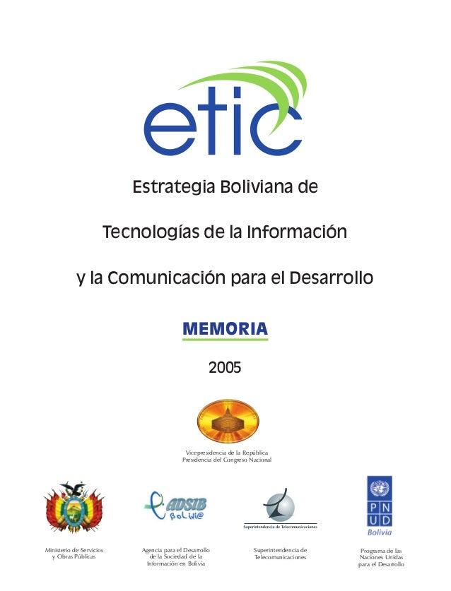 Estrategia Boliviana de Tecnologías de la Información y la Comunicación para el Desarrollo Ministerio de Servicios y Obras...