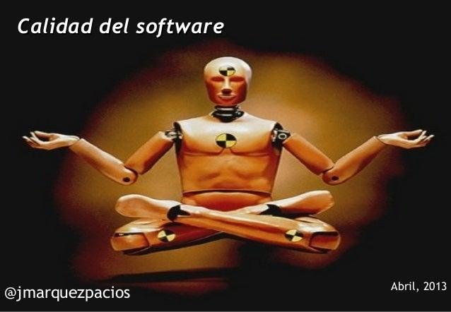 Calidad del software              La carrera de informática tras la Universidad                                           ...