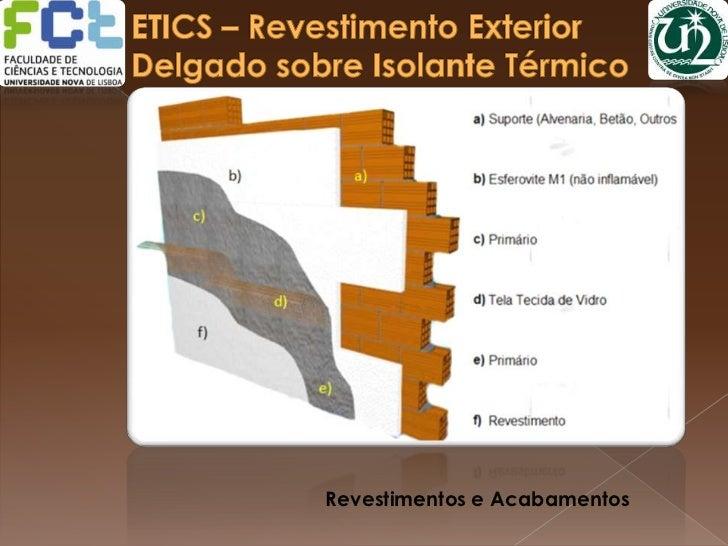 Etics – Revestimento Exterior Delgado Sobre Isolante TéRmico