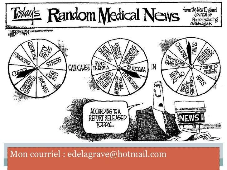 À propos des comptes rendus journalistiques des études épidémiologiques<br />Ne mentionnent que très rarement les facteurs...