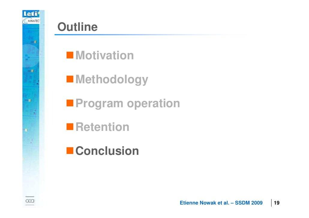 Outline            Motivation            Methodology            Program operation  2007      Retention            Conclusi...