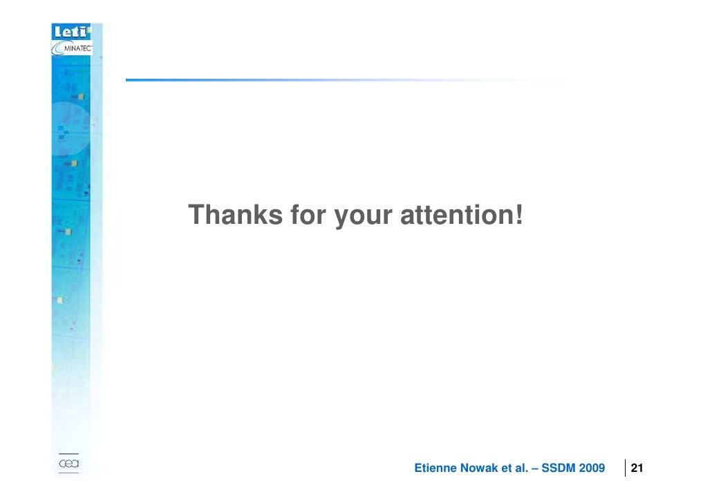 Thanks for your attention!  2007                             Etienne Nowak et al. – SSDM 2009   21