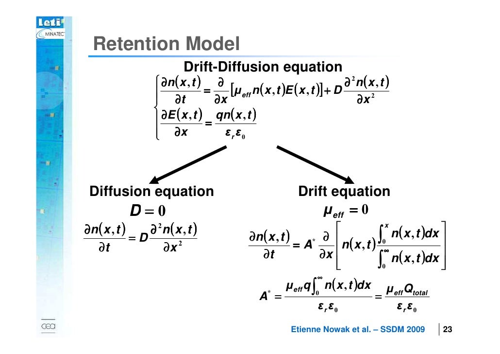 Retention Model                                 Drift-Diffusion equation                          ∂n ( x , t ) ∂         ...