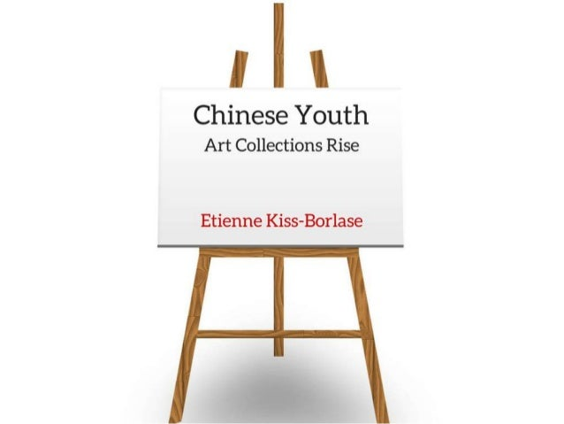 Chinese Youth, Art Collectors