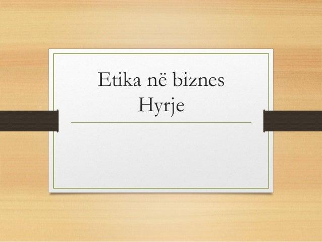Etika në biznes Hyrje