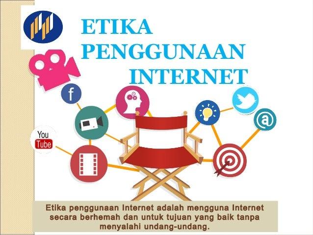 Etika Penggunaan Internet