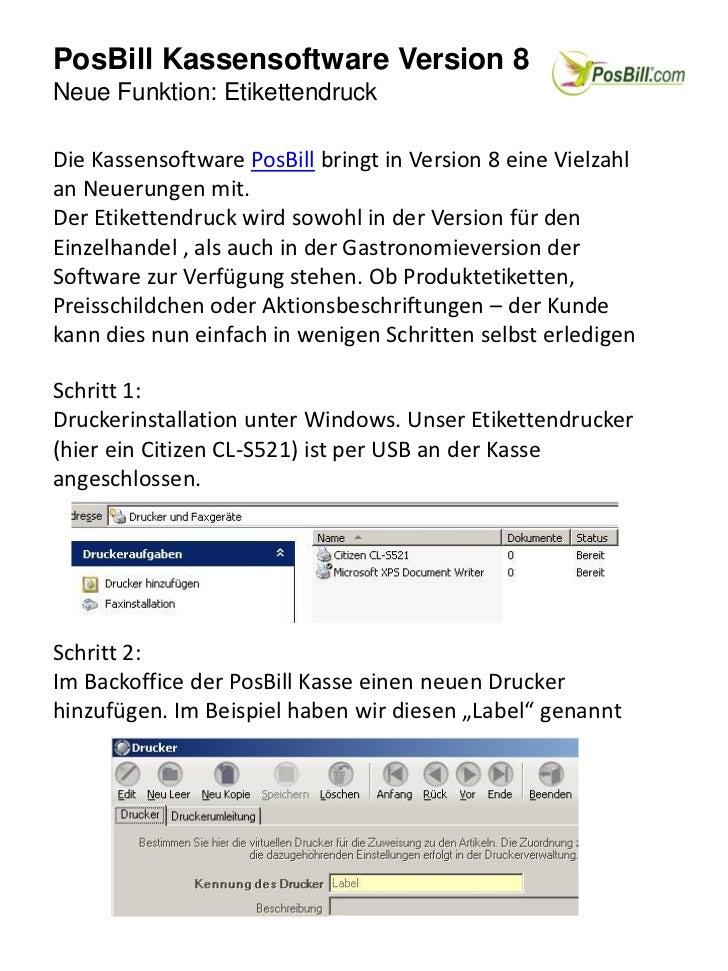 PosBill Kassensoftware Version 8Neue Funktion: EtikettendruckDie Kassensoftware PosBill bringt in Version 8 eine Vielzahla...