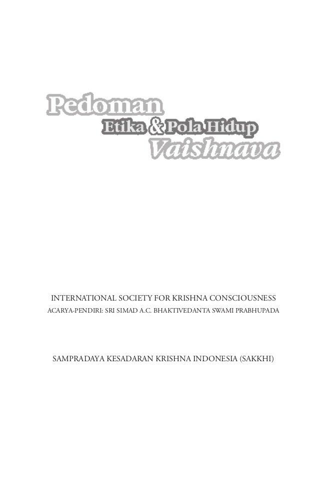 INTERNATIONAL SOCIETY FOR KRISHNA CONSCIOUSNESS ACARYA-PENDIRI: SRI SIMAD A.C. BHAKTIVEDANTA SWAMI PRABHUPADA SAMPRADAYA K...