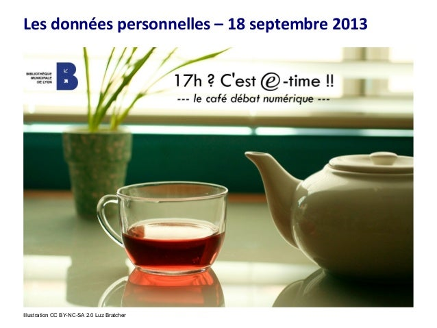 Les données personnelles – 18 septembre 2013 Illustration CC BY-NC-SA 2.0 Luz Bratcher