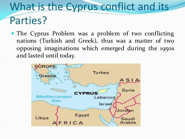 cyprus history of the conflict Cyprus: the unresolved conflict cyprus represents one of the most the strategic location and the unique history of the island explain the involvement of.