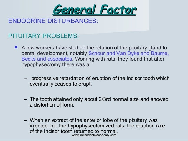 General FactorGeneral Factor ENDOCRINE DISTURBANCES: PITUITARY PROBLEMS:  A few workers have studied the relation of the ...