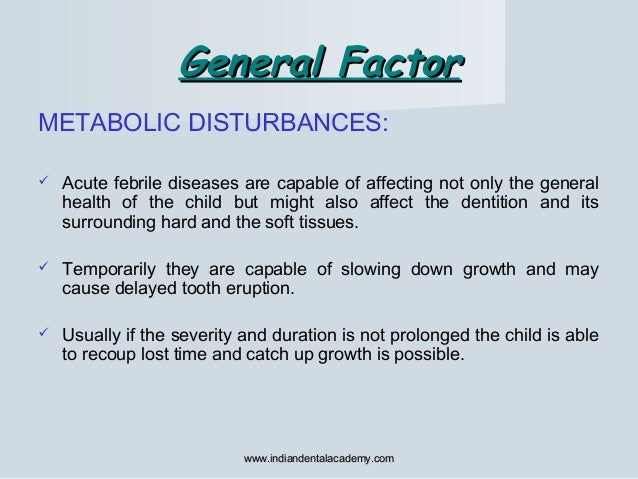 METABOLIC DISTURBANCES:  Acute febrile diseases are capable of affecting not only the general health of the child but mig...