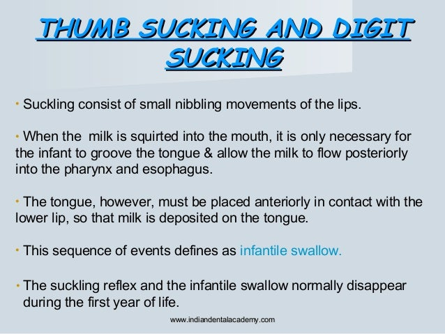 • Suckling consist of small nibbling movements of the lips. • When the milk is squirted into the mouth, it is only necessa...