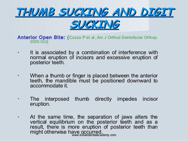 THUMB SUCKING AND DIGITTHUMB SUCKING AND DIGIT SUCKINGSUCKING Anterior Open Bite: (Cozza P et al, Am J Orthod Dentofacial ...