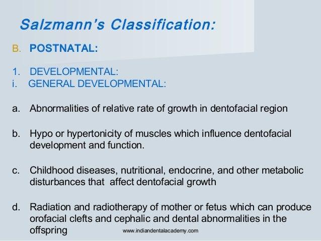 B. POSTNATAL: 1. DEVELOPMENTAL: i. GENERAL DEVELOPMENTAL: a. Abnormalities of relative rate of growth in dentofacial regio...