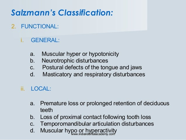 2. FUNCTIONAL: i. GENERAL: a. Muscular hyper or hypotonicity b. Neurotrophic disturbances c. Postural defects of the tongu...