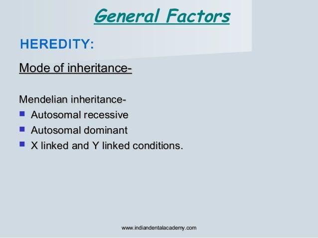 Mode of inheritance-Mode of inheritance- Mendelian inheritance-Mendelian inheritance-  Autosomal recessiveAutosomal reces...