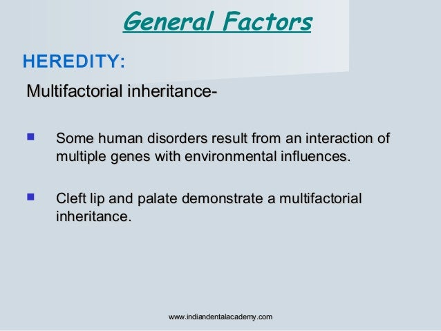 Multifactorial inheritance-Multifactorial inheritance-  Some human disorders result from an interaction ofSome human diso...