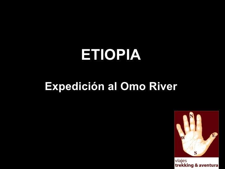 ETIOPIA Expedición al Omo River