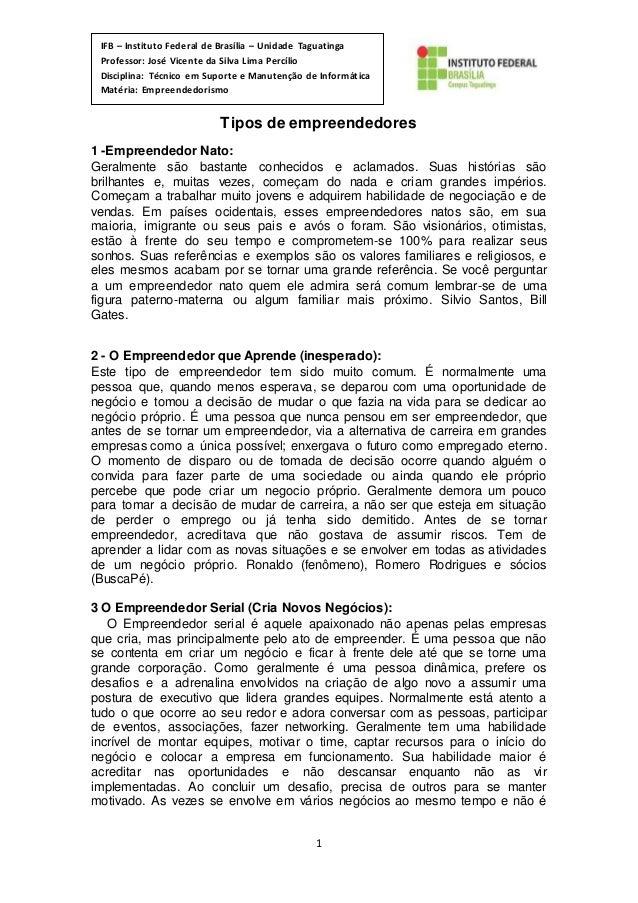 1 IFB – Instituto Federal de Brasília – Unidade Taguatinga Professor: José Vicente da Silva Lima Percílio Disciplina: Técn...