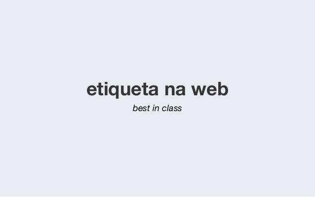 etiqueta na web    best in class