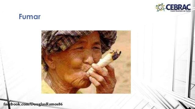 Fumar facebook.com/DouglasRamos86