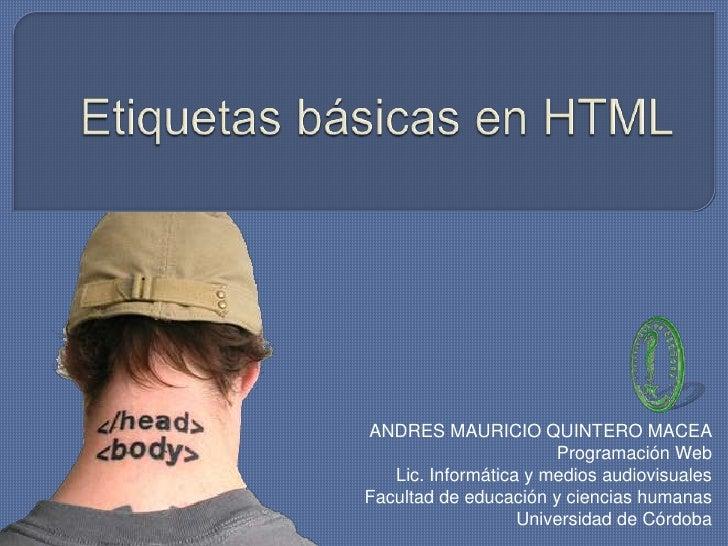 ANDRES MAURICIO QUINTERO MACEA                       Programación Web   Lic. Informática y medios audiovisualesFacultad de...