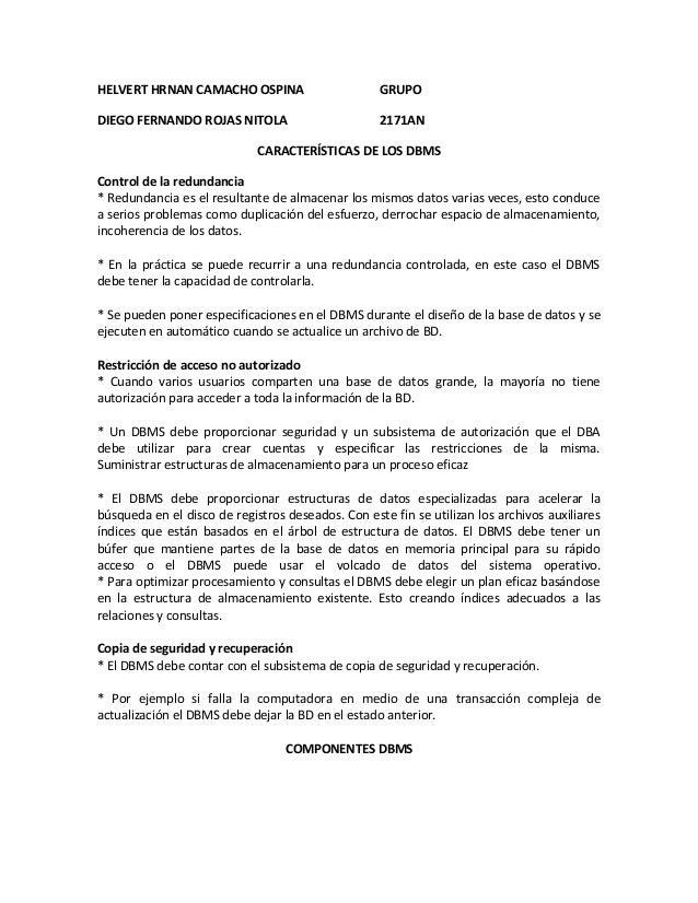 HELVERT HRNAN CAMACHO OSPINA GRUPODIEGO FERNANDO ROJAS NITOLA 2171ANCARACTERÍSTICAS DE LOS DBMSControl de la redundancia* ...