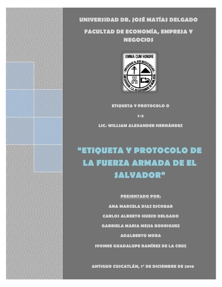 FUERZA ARMADA DE EL SALVADORUNIVERSIDAD DR. JOSÉ MATÍAS DELGADO FACULTAD DE ECONOMÍA, EMPRESA Y            NEGOCIOS       ...