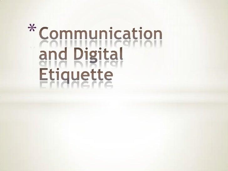 Communication and Digital Etiquette<br />