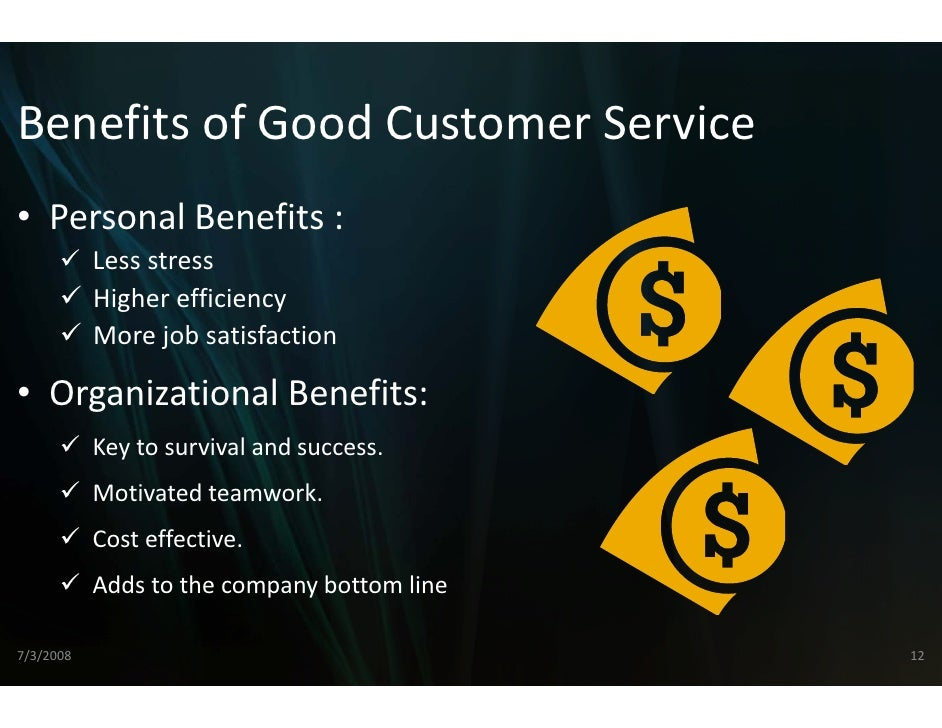 the benefits of good customer service Types and benefits customer priorities are changing and their expectations continue to grow for any organisation focused on delivering excellent customer service.