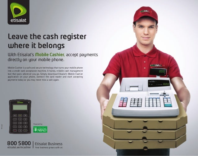 We are excited to announce that etisalat and nbad have teamed up to l leave the cash register where it belongs with etisalats mobile cashier accept payments directly on reheart Choice Image