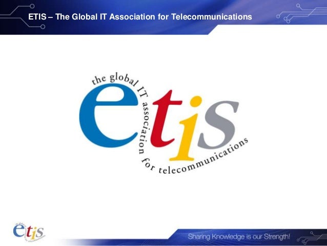 ETIS – The Global IT Association for Telecommunications